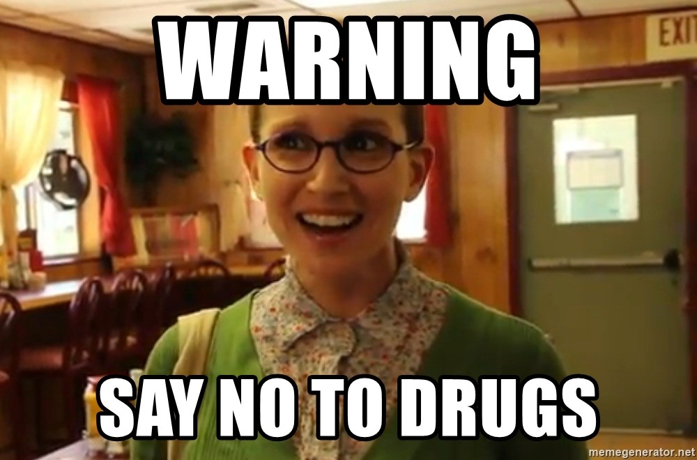 Sexually Oblivious Girl - WARNING SAY NO TO DRUGS