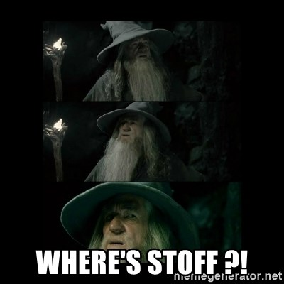 Confused Gandalf -  Where's Stoff ?!