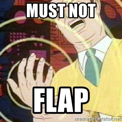 must not fap - must not flap