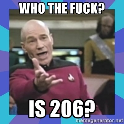 what  the fuck is this shit? - Who the fuck? Is 206?