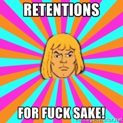 He-Man - Retentions For Fuck Sake!