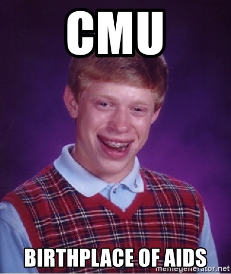 Bad Luck Brian - CMU Birthplace of aids