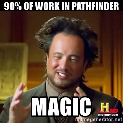 History guy - 90% of work in pathfinder magic