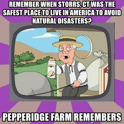 Pepperidge Farm Remembers FG - Remember when storrs, ct was the safest place to live in america to avoid natural disasters? Pepperidge farm remembers