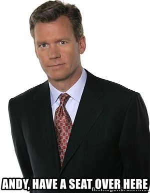 Chris Hansen -  Andy, have a seat over here