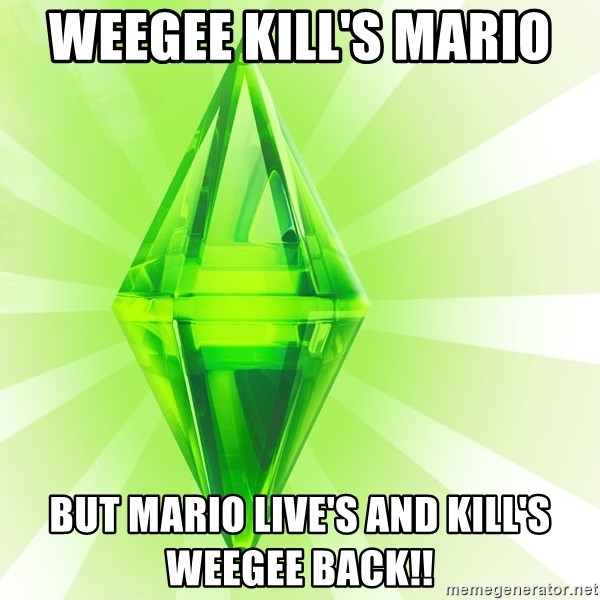 Sims - weegee kill's mario  but mario live's and kill's weegee back!!