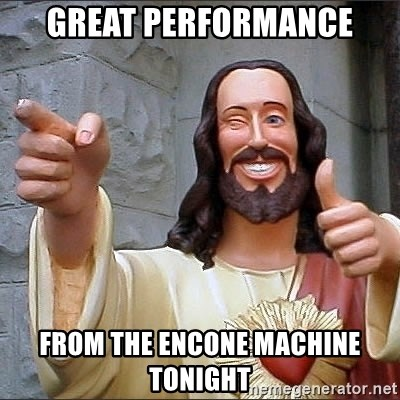 jesus says - Great performance From the Encone Machine tonight