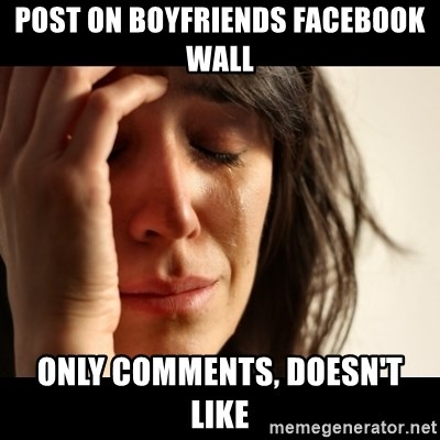 crying girl sad - Post on boyfriends facebook wall only comments, doesn't like