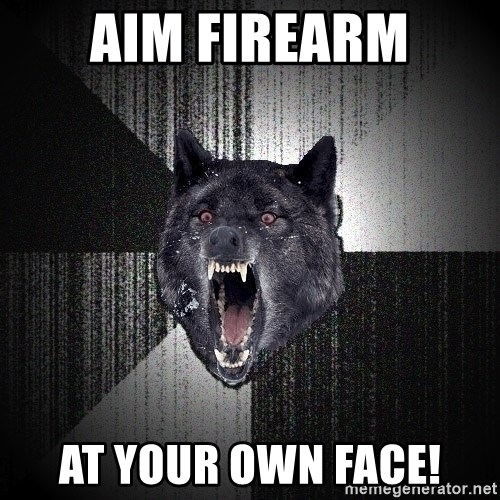 Insanity Wolf - Aim firearm AT Your own face!