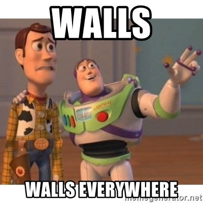 Toy story - Walls walls everywhere