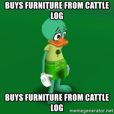 Toontown Problems - Buys furniture from cattle log Buys furniture from cattle log