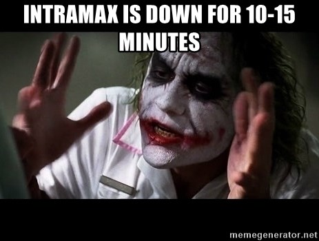 joker mind loss - Intramax is down for 10-15 minutes