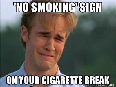James Van Der Beek - 'No smoking' sign On your cigarette Break