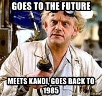 Doc Back to the future - Goes to the future Meets Kandi, goes back to 1985
