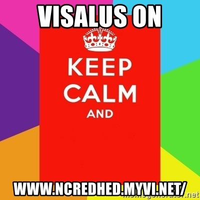 Keep calm and - Visalus on www.ncredhed.myvi.net/