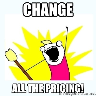 All the things - change all the pricing!