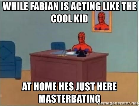 Spiderman Desk - WHile fabian is acting like the cool kid at home hes just here masterbating