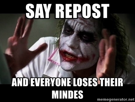 joker mind loss - Say rEpost  And everyone loses their mindes