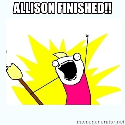 All the things - Allison Finished!!