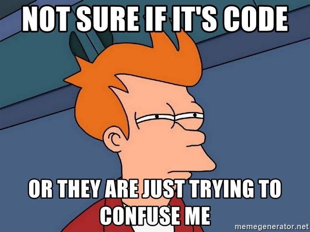 Futurama Fry - not sure if it's code or they are just trying to confuse me