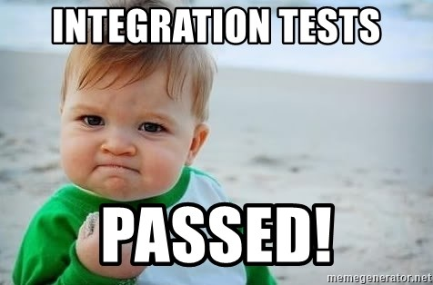 fist pump baby - Integration tests PASSED!