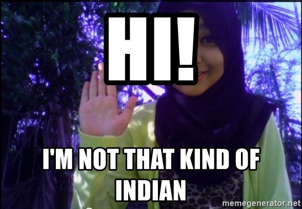 Sayaberjanji - hi! I'm not THAT kind of indian
