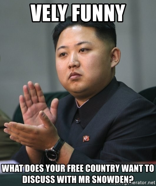 Kim Jong Un clapping - Vely funny What does your free country want to discuss with Mr Snowden?