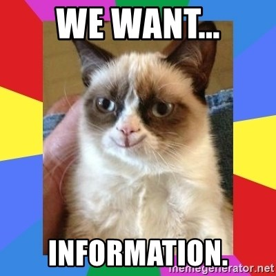 Grumpy Cat Smiling - we want... information.
