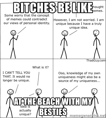 Memes - Bitches be like  At the beach with my besties