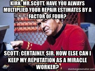 Relatable Posts About School Kirk: Mr.Scott. Have y...