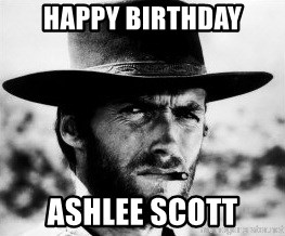 26299089 happy birthday ashlee scott clint eastwood meme generator