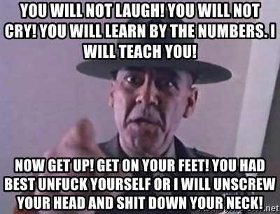 26972360 you will not laugh! you will not cry! you will learn by the,Get Down Numbers Meme
