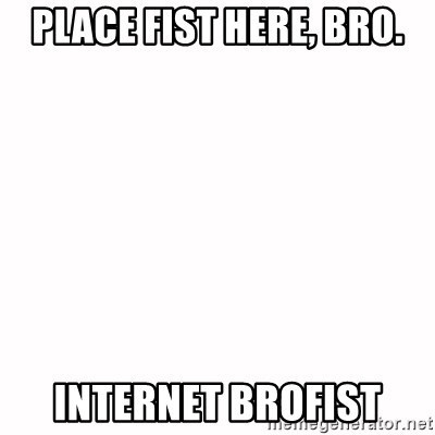 Place fist here bro think, that