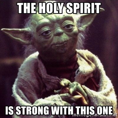Image result for holy spirit meme star wars