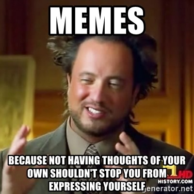 Meme creator own image meme generator old design android apps on meme creator own image memes because not having thoughts of your own shouldn u0027t stop you sciox Images