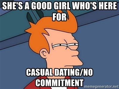 no casual dating