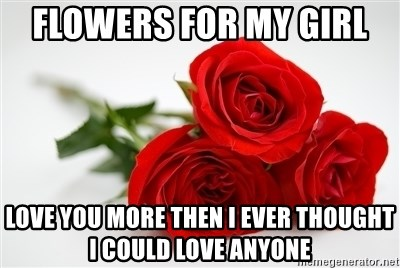 flowers for my girl
