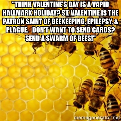 St valentine patron saint of beekeepers