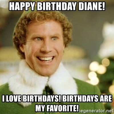 68906867 happy birthday diane! i love birthdays! birthdays are my favorite
