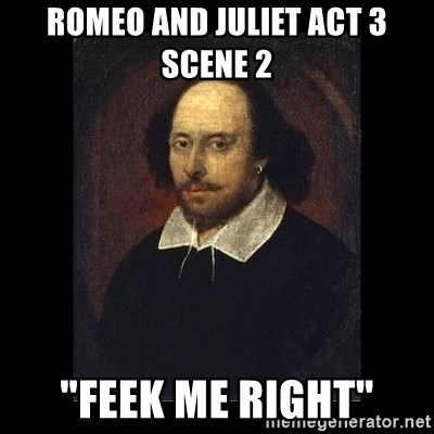 Romeo And Juliet Act 3 Scene 2 Feek Me Right William