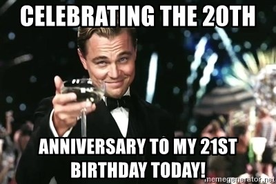 Celebrating The 20th Anniversary To My 21st Birthday Today Leonardo Dicaprio Champagne Toast Great Gatsby Meme Generator
