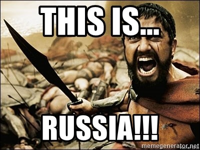 This Is Sparta Meme - this is... russia!!!