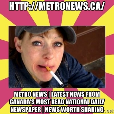 Patricia (Patty) Downtown Eastside Vancouver, BC - http://metronews.ca/ Metro News   Latest news from Canada's most read national daily newspaper   News Worth Sharing