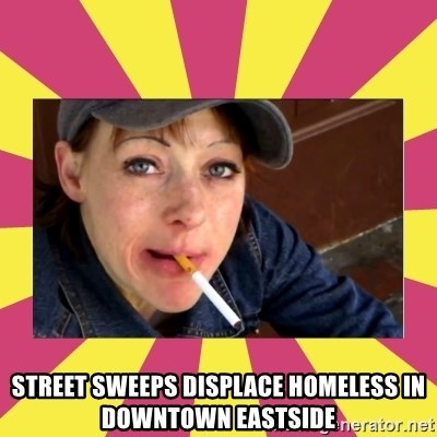 Patricia (Patty) Downtown Eastside Vancouver, BC - Street sweeps displace homeless in Downtown Eastside