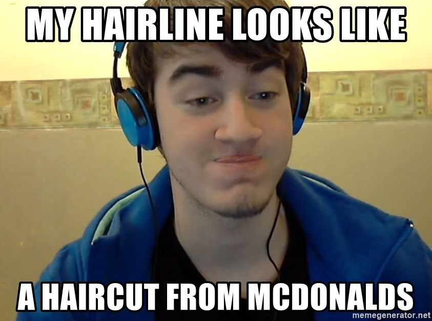 my hairline looks like a haircut from mcdonalds ramaneitor meme