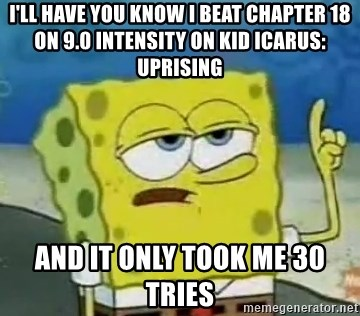 Ill Have You Know I Beat Chapter 18 On 90 Intensity Kid Icarus Uprising And It Only Took Me 30 Tries