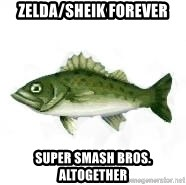 invadent sea bass - Zelda/Sheik forever Super Smash Bros.  altogether