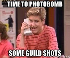 Zach Morris - Time to photobomb  some guild shots
