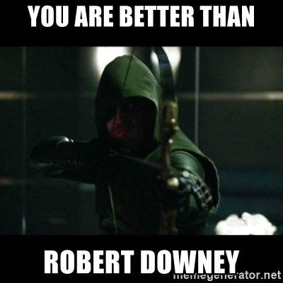 YOU HAVE FAILED THIS CITY - You are better than Robert Downey