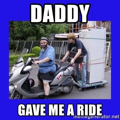 Motorfezzie - DADDY GAVE ME A RIDE